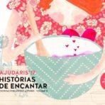 HISTÓRIAS DA AJUDARIS 2017 – VOLUME II